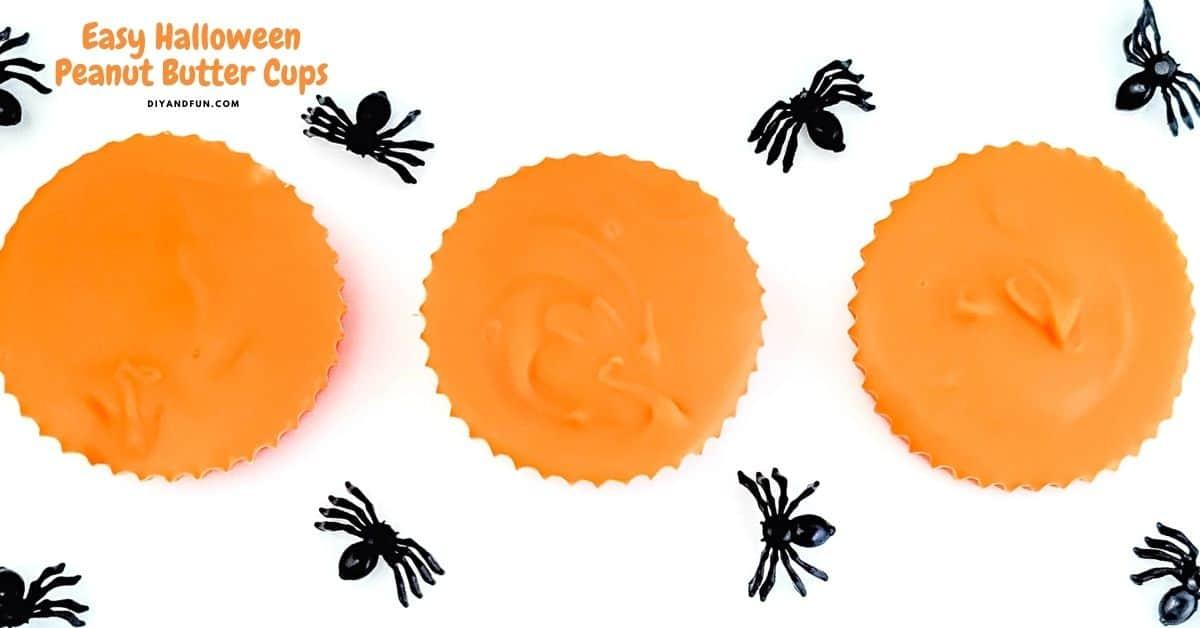Easy Halloween Peanut Butter Cups