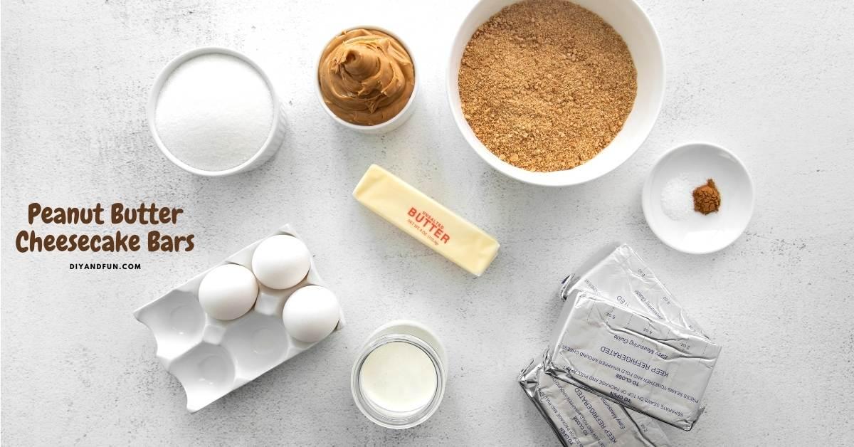 Easy Peanut Butter Cheesecake Bars, tasty dessert recipe idea for peanut butter cheesecake on a graham cracker layer crust.